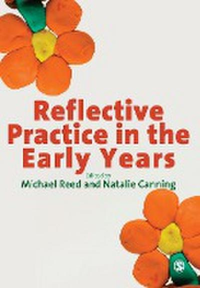 Reflective Practice in the Early Years - Michael Reed