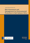 Risk Assessment and Management for Environmental Protection in Sub-Saharan Africa