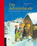 Die Adventsbande - Matthias Morgenroth