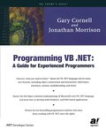 Programming VB .NET: A Guide for Experienced Programmers (.Net Developer) - Gary Cornell