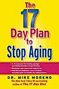 The 17 Day Plan to Stop Aging - Mike Moreno