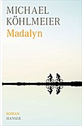 Madalyn - Michael Köhlmeier