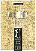 Vocabulaire illustré;: 350 exercices-Niveau moyen, (Exercons-Nous) - Prouillac /Watcyn-Jones