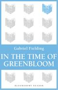 In the Time of Greenbloom - Gabriel Fielding
