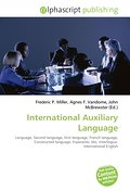 International Auxiliary Language - Frederic P. Miller