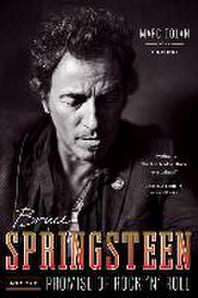 Bruce Springsteen and the Promise of Rock 'n' Roll - Marc Dolan