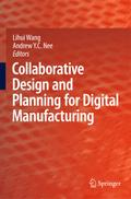 Collaborative Design and Planning for Digital Manufacturing - Lihui Wang