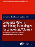Composite Materials and Joining Technologies for Composites, Volume 7 - Eann Patterson