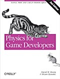 Physics for Game Developers - David M Bourg