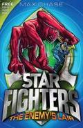 STAR FIGHTERS 3: The Enemy`s Lair - Max Chase