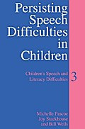 Persisting Speech Difficulties in Children - Michelle Pascoe