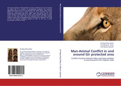 Man-Animal Conflict in and around Gir protected area - Dr Satya Priya Sinha