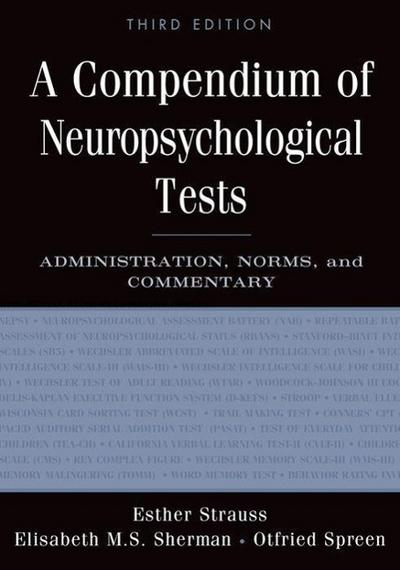 A Compendium of Neuropsychological Tests - Esther Strauss