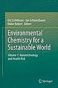 Environmental Chemistry for a Sustainable World - Eric Lichtfouse