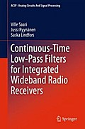Continuous-Time Low-Pass Filters for Integrated Wideband Radio Receivers - Ville Saari