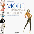 Mode-Illustrationstechniken - Carol A. Nunnelly
