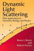 Dynamic Light Scattering: With Applications to Chemistry, Biology, and Physics (Dover Books on Physics) - Bruce J. Pecora Berne