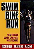 Swim Bike Run - Wes Hobson Hobson