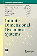 Infinite Dimensional Dynamical Systems - John Mallet-Paret