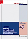 All it takes is a creative mind? - Jürgen Schmidt