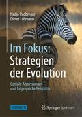 Im Fokus: Strategien der Evolution - Nadja Podbregar