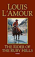 Rider of the Ruby Hills - Louis L'Amour
