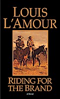 Riding for the Brand - Louis L'Amour