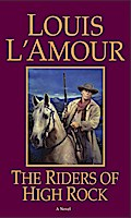 Riders of High Rock - Louis L'Amour