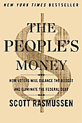 The People`s Money - Scott Rasmussen