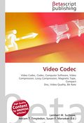 Video Codec - Lambert M. Surhone