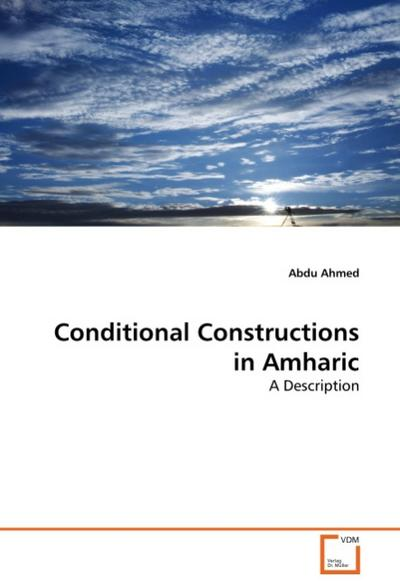 Conditional Constructions in Amharic - Abdu Ahmed