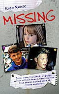 Missing - Every Year, Thousands of People Vanish Without Trace. Here are the True Stories Behind Some of These Mysteries - Rose Rouse