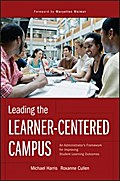 Leading the Learner-Centered Campus - Michael Harris