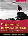 Programming Interviews Exposed: Secrets to Landing Your Next Job (Wrox Professional Guides) - John Kindler Mongan