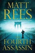 The Fourth Assassin - Matt Rees