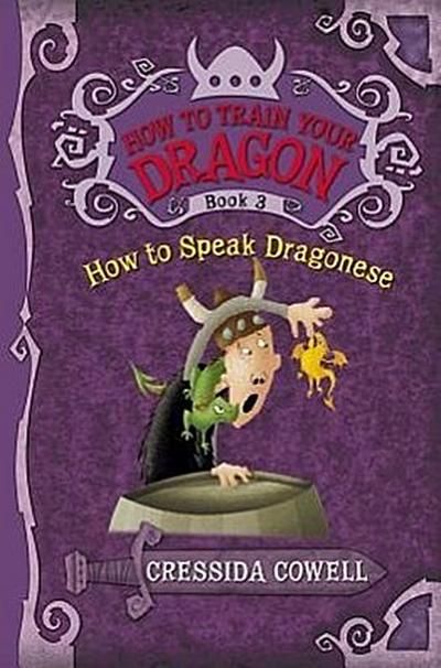 How to Train Your Dragon: How to Speak Dragonese - Cressida Cowell