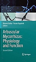 Arbuscular Mycorrhizas: Physiology and Function - Hinanit Koltai