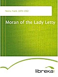 Moran of the Lady Letty - Frank Norris