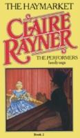 Haymarket (Book 2 of The Performers) - Claire Rayner