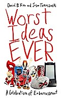 Worst Ideas Ever - Daniel B. Kline