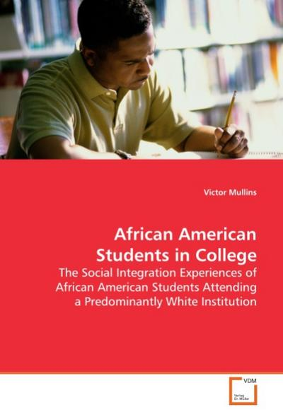African American Students in College - Victor Mullins