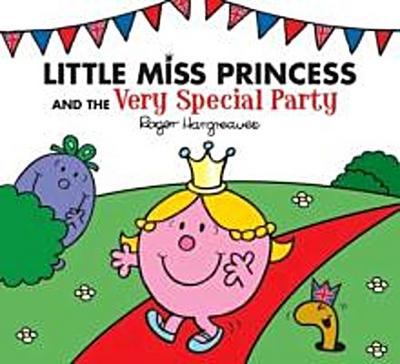 Little Miss Princess and the Very Special Party - Hargreaves