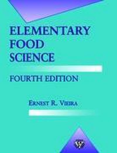 Elementary Food Science - Ernest Vieira