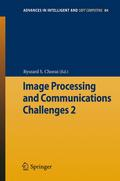 Image Processing & Communications Challenges 2 - Ryszard S. Choras