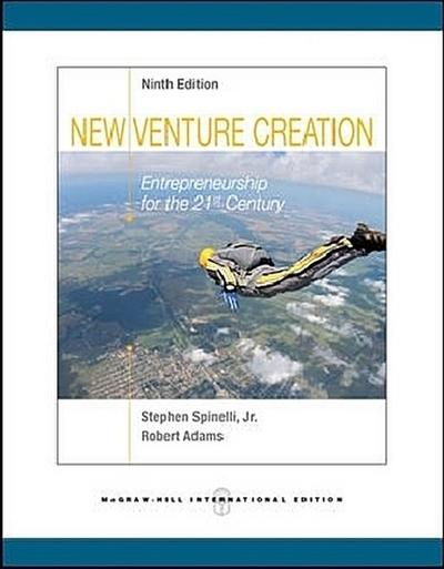 New Venture Creation: Entrepreneurship for the 21st Century - Jeffry A.Spinelli Timmons