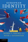European Identity (Contemporary European Politics) - Jeffrey T Checkel