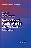 Epidemiology of Obesity in Children and Adolescents - Luis A. Moreno