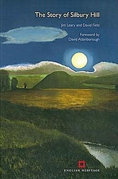 Story of Silbury Hill - Jim Leary