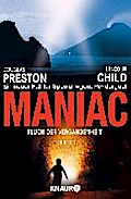 Maniac: Fluch der Vergangenheit: Special Agent Pendergasts 7. Fall (Knaur TB) - Douglas Child Preston
