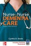 Nurse to Nurse Dementia Care - Cynthia D. Steele